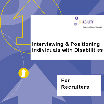 "Graphic of disability elearning course with text ""interviewing and positioning individuals with disabilities for recruiters"""