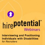 graphic of Interviewing and positioning individuals with disabilities for recruiters webirnar